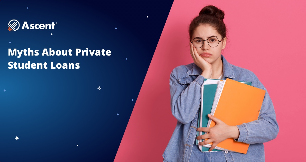 Link to blog post: The Truth About Private Loans: Top 4 Myths Debunked