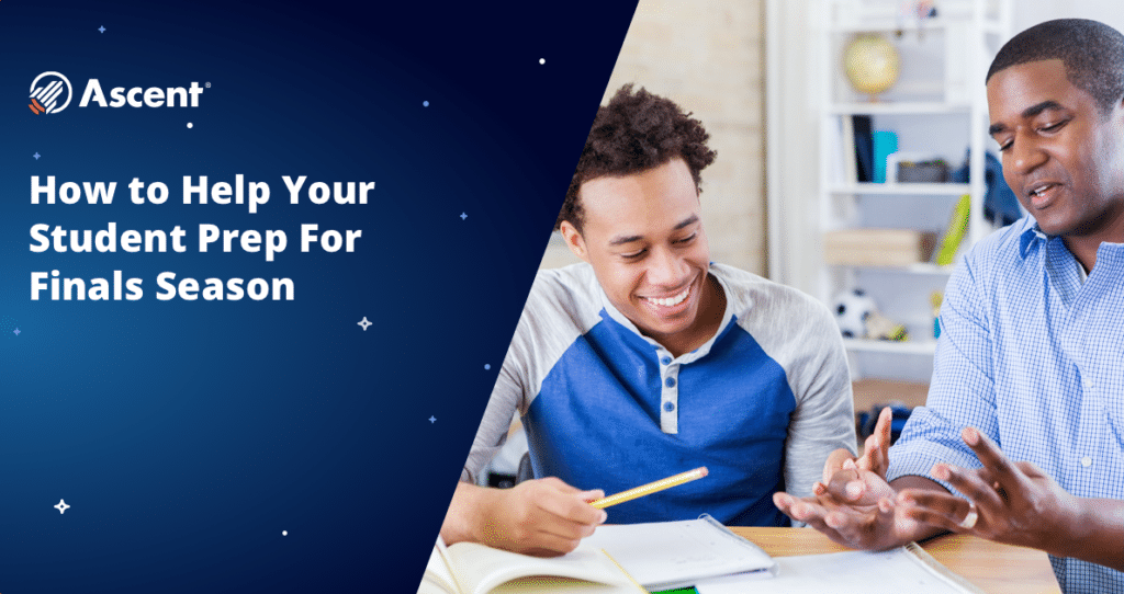 How to Help Your Student With Finals | Ascent Funding