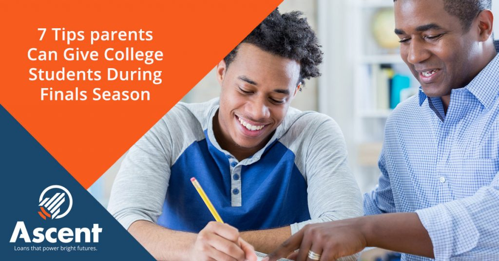 7 Tips Parents Can Give College Students During Finals Season - Ascent Student Loans