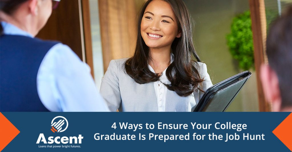4 Ways to Ensure Your College Graduate Is Prepared for the Job Hunt - Ascent Student Loans
