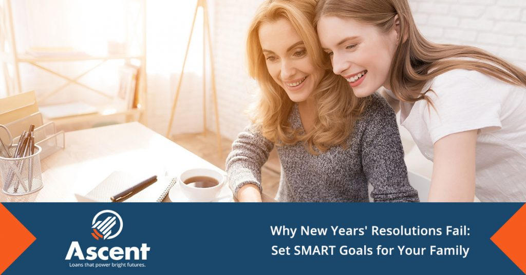 Set Smart Goals For Your Family - Ascent Student Loans