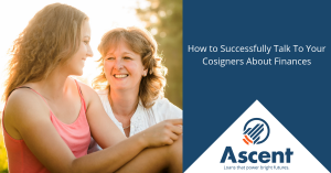 How to successfully talk to a potential cosigner about finances