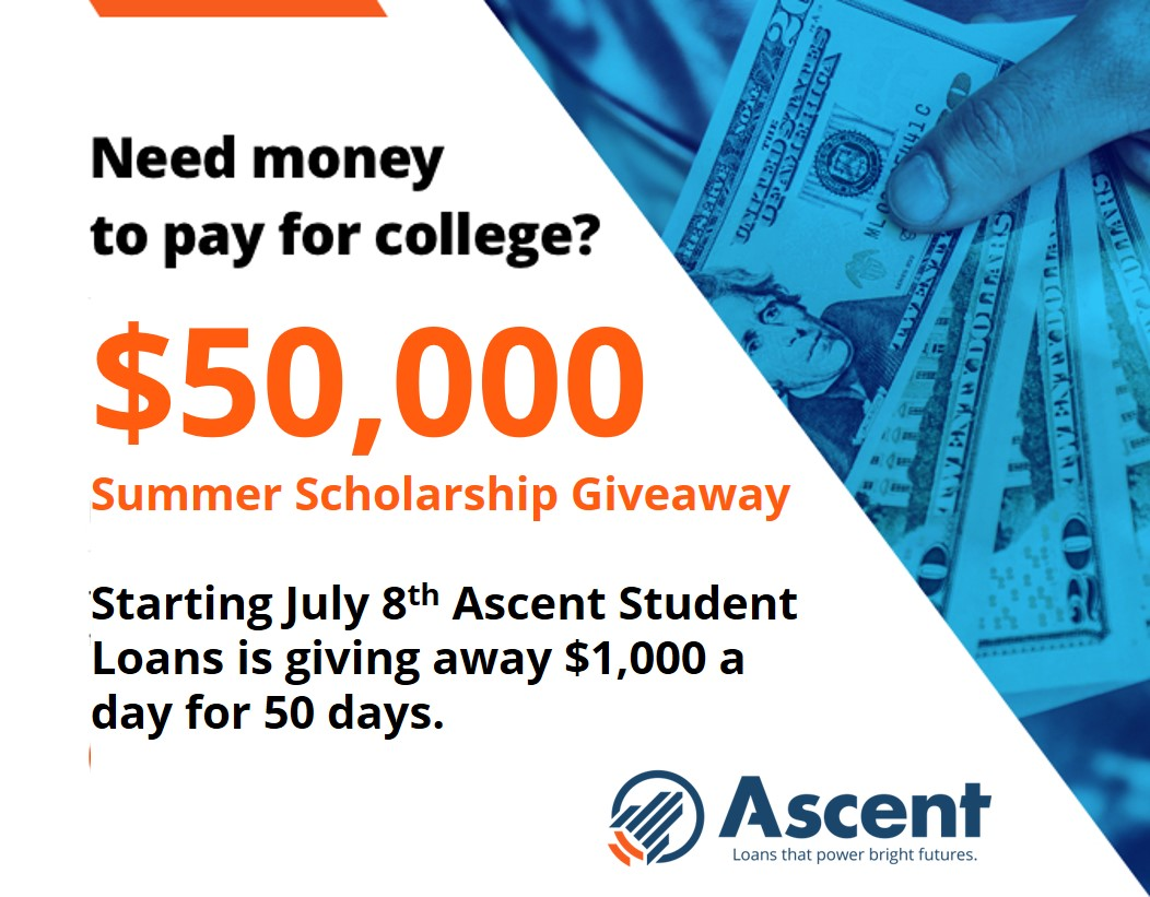 $50,000 Summer Scholarship Giveaway - Ascent Student Loans