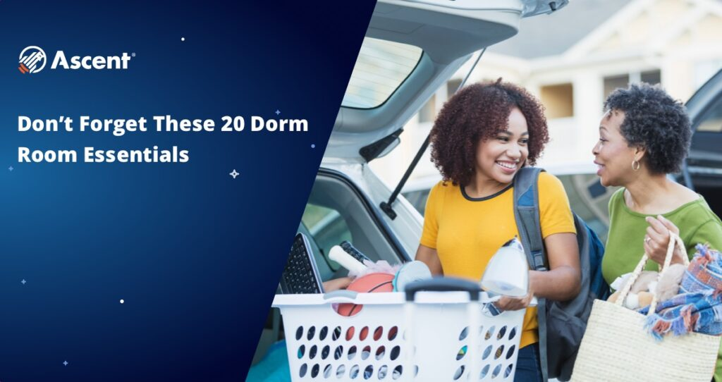 Don't Forget These 20 Dorm Room Essentials | Ascent Funding